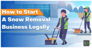 how to start a snow removal business legally