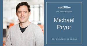 Michael Pryor, cofondateur de Trello, sur l'avenir du travail collaboratif