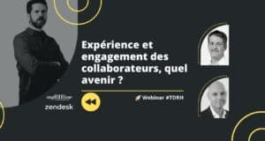 Replay Webinar RH : Expérience et engagement des collaborateurs, quel avenir ?