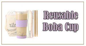 Reusable Boba Cup
