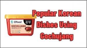 Gochujang recipes