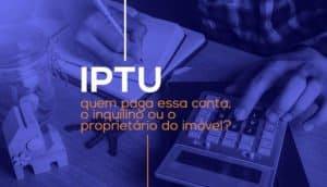 quem deve pagar o IPTU-2