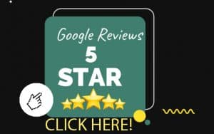 We have 5 Star Reviews on Google
