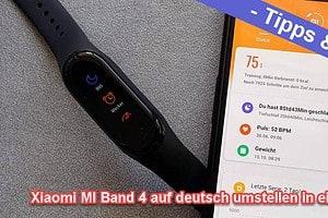 Xiaomi Mi Band 4 Deutsch – so einfach kann man sie installieren