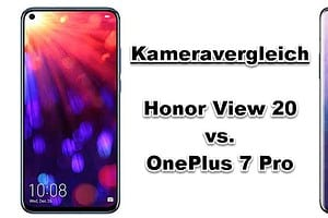 Kameravergleich - Honor View 20 vs. OnePlus 7 Pro