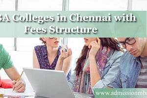 MBA Colleges in Chennai with Fees Structure