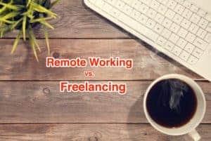 Remote Working vs Freelancing
