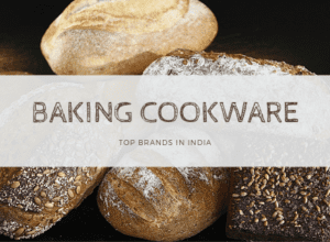 Best Cookware for Baking in India