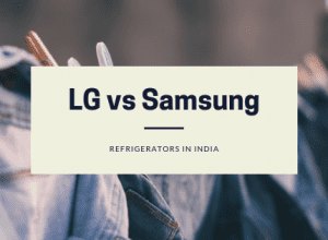 Comparison of LG vs Samsung Refrigerators in India - Which Brand to Buy?