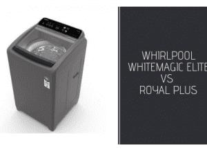 Whirlpool White Magic Elite vs Royal Plus