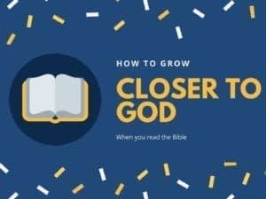 Reading the scriptures is a great way to learn how to grow closer to god