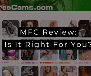 MyFreeCams Review: Is It Right For You?