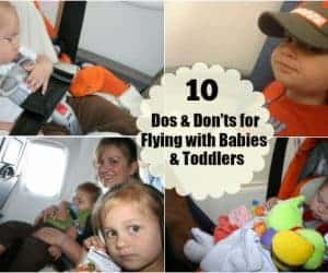 flying with babies, flying with toddlers, flying with babies and toddlers, flying with baby tips, flying with toddler tips