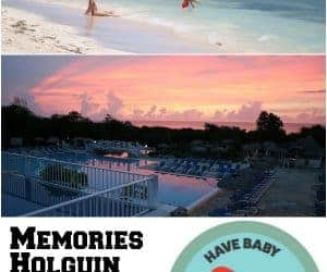 cuba with a baby, memories holguin beach resort review, memories beach resort reviews, memories holguin, memories holguin review, memories holguin reviews, memories holguin with kids, memories holguin with a baby, memories holguin with a toddler
