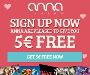 Anna Casino | 100 free spins (20 FS ndb) + €5 gratis + 100% bonus