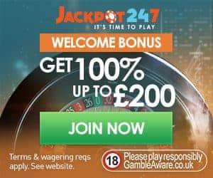 Jackpot247 Casino - 100% up to £200 bonus & free spins - live & slots