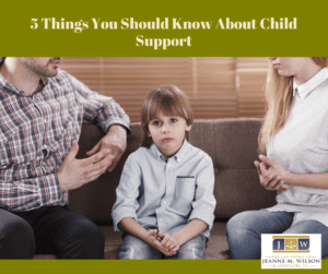 5 Things You Should Know About Child Support