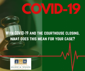 COVID-19 & Your Case Update