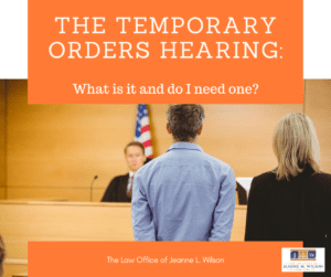 Temporary Orders Hearing