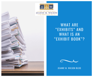 "What are ""exhibits"" and what is an ""exhibit book""?"