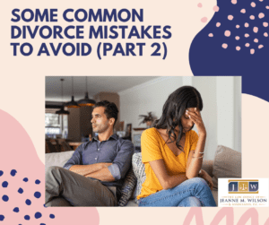 Most Common Divorce Mistakes
