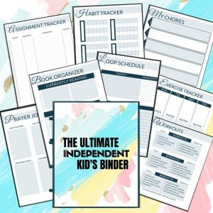The Ultimate Independent Kid's Binder