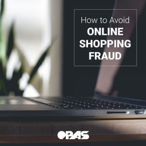 Online Shopping Fraud | OPAS Blog