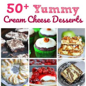 50+ Yummy Cream Cheese Desserts -- Because Who Doesn't Love Cream Cheese in Dessert?