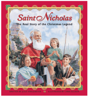 Saint Nicholas - The Real Story of the Christmas Legend