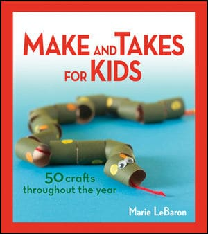 Makes and Takes for Kids Book