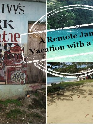 A Remote Jamaica Vacation with a Toddler