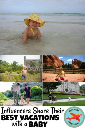 travel with baby, best vacations with a baby, places to travel with a baby