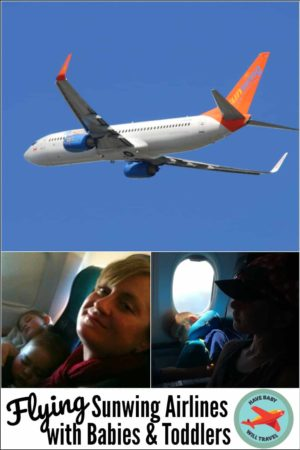 Flying Sunwing Airlines with Babies and Toddlers