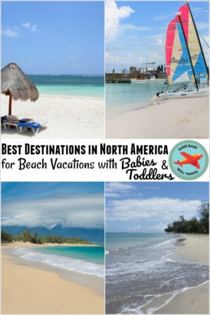 Best Beach Vacations with a Baby