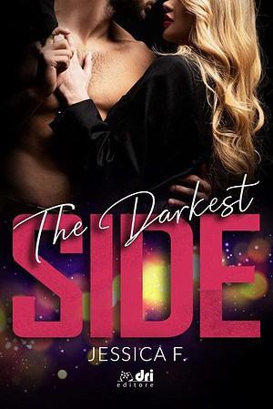 Segnalazione | The darkest side di Jessica F