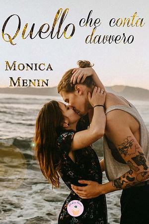 Segnalazione | Quello che conta davvero di Monica Menin
