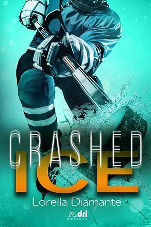 Segnalazione |  Crashed Ice di Lorella Diamante