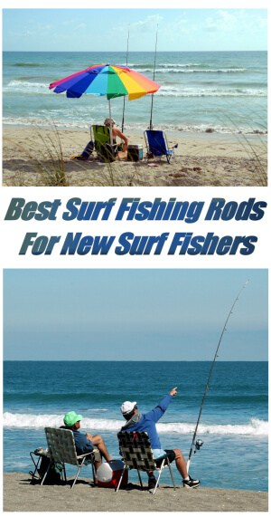 Best Surf Fishing Rods For New Surf Fishers