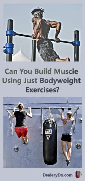 Can You Build Muscle Using Just Bodyweight Exercises