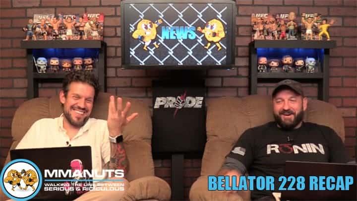 Bellator 228 Recap | MMANUTS MMA Podcast | EP # 445