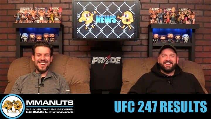Jones vs Reyes | UFC 247 Results | MMANUTS MMA Podcast | EP # 462