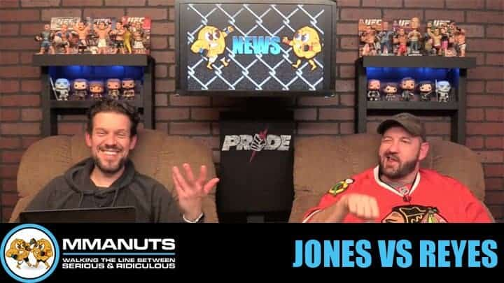 Jones vs Reyes | UFC 247 Preview | MMANUTS MMA Podcast | EP # 461