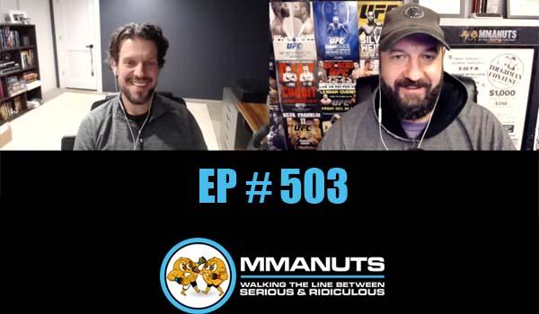 MMANUTS MMA Podcast | EP # 503