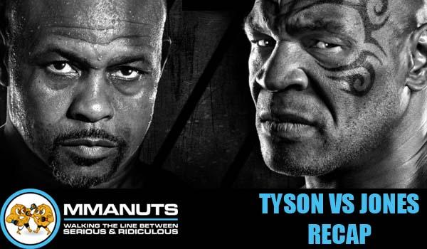Mike Tyson vs Roy Jones Jr. Recap | MMANUTS MMA Podcast | EP # 500