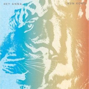 RUN KOKO - Hey Anna