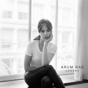 Loners - Arum Rae