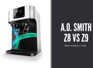 AO Smith Z8 vs Z9 Water Purifiers