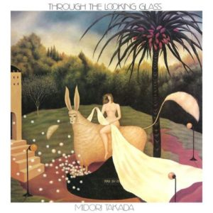 Midori Takada - Through The Looking Glas - Crystal Clear Vinyl