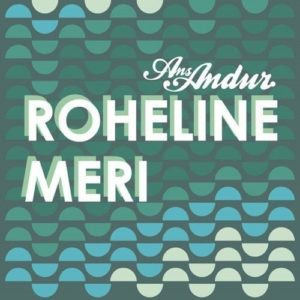 Ans Andur - Roheline Meri - AGRO002LP - AGROSOUND