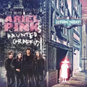 Ariel Pink's Haunted Graffiti - Before Today - CAD3X15 - 4AD